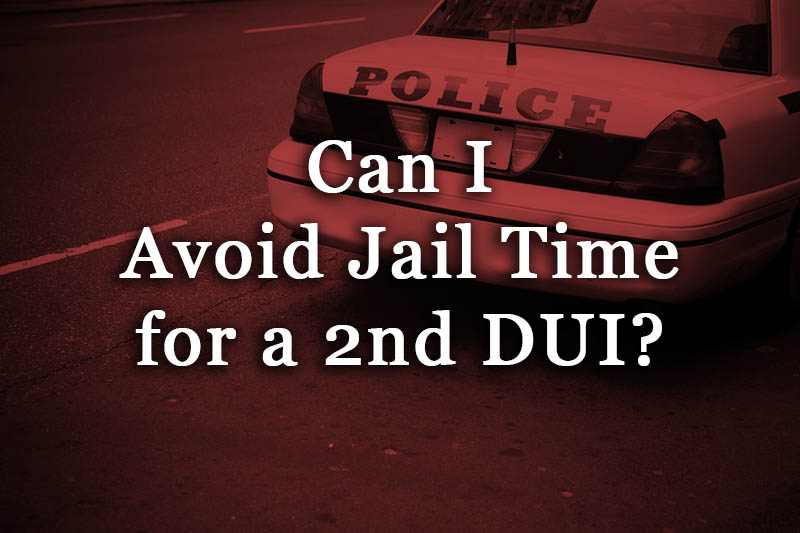 can I avoid jail time for a 2nd dui?