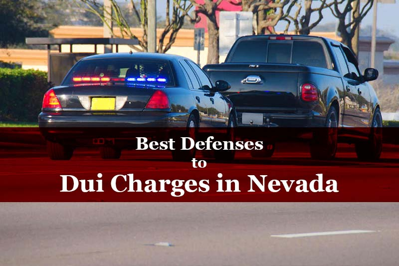 best defenses to DUI charges in Nevada