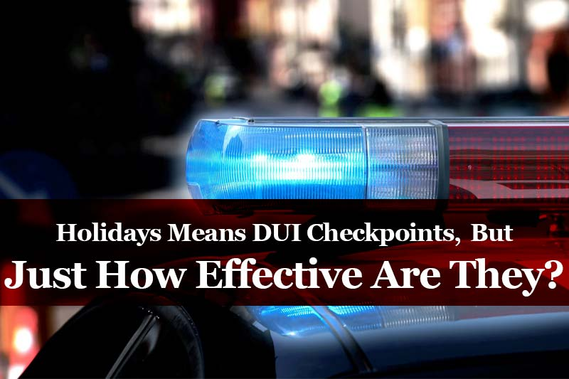 Holidays DUI Checkpoints