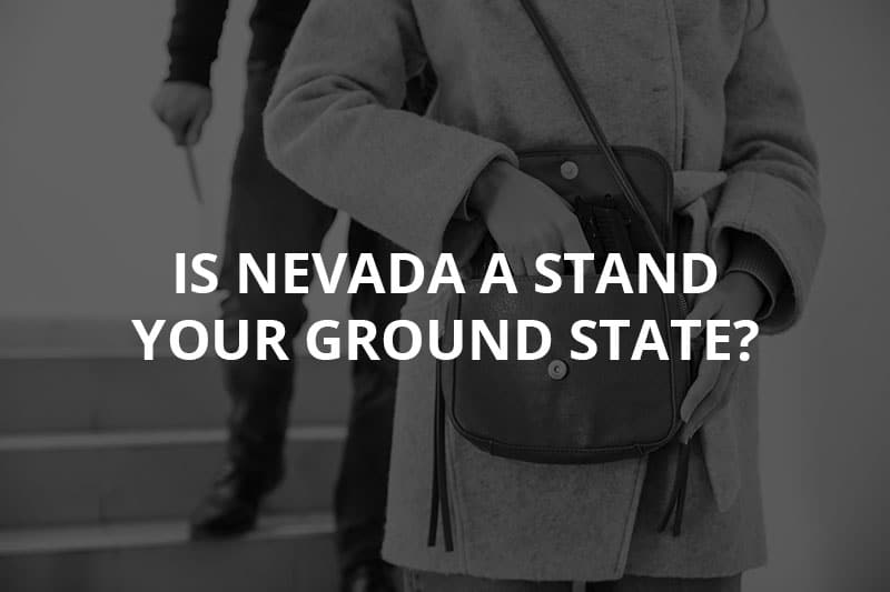 Is Nevada a Stand Your Ground State?